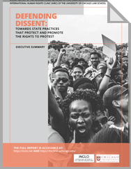 Defending Dissent: Towards State Practices that Protect and Promote the Rights to Protest - Executive Summary