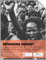 Defending Dissent: Towards State Practices that Protect and Promote the Rights to Protest - Full Report