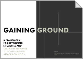 Gaining Ground: A Framework for Developing Strategies and Tactics in Response to Governmental Attacks on NGOs